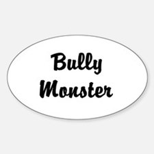 Bully Monster Oval Decal