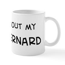 Ask me: Saint Bernard  Mug