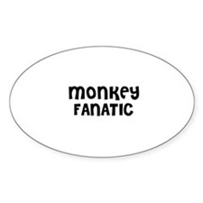 MONKEY FANATIC Oval Decal