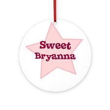 Sweet Bryanna Ornament (Round)