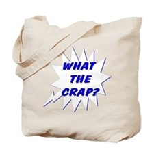 What the Crap? Blue Tote Bag