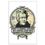 Irony is Andrew Jackson Large Poster