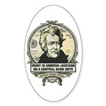 Irony is Andrew Jackson Oval Sticker