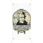 Irony is Andrew Jackson Banner