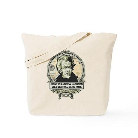 Irony is Andrew Jackson Tote Bag