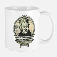 Irony is Andrew Jackson Mug