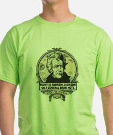 Irony is Andrew Jackson T-Shirt