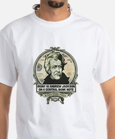 Irony is Andrew Jackson Shirt