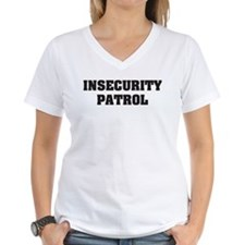 Insecurity Patrol Shirt