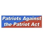 Patriots Against the Patriot Act bumper sticker