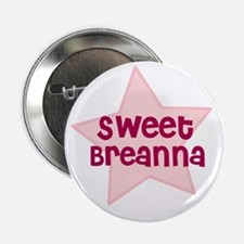 "Sweet Breanna 2.25"" Button (10 pack)"