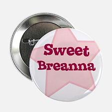 Sweet Breanna Button