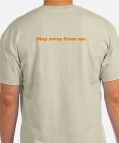"""""""Stay away from me"""" 2-sided Tee"""