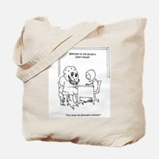 Grendel parent-teacher conference Tote Bag