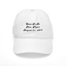 Soon To Be Mrs. Flynn August 21, 2010 Baseball Cap