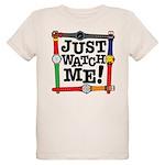 Just Watch Me Organic Kids T-Shirt