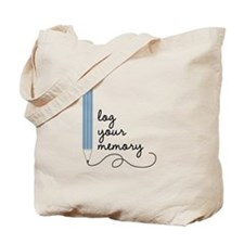 Log Your Memory Tote Bag