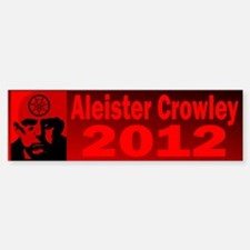 Aleister Crowley 2012 Bumper Bumper Sticker