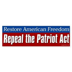 Repeal the Patriot Act bumper sticker