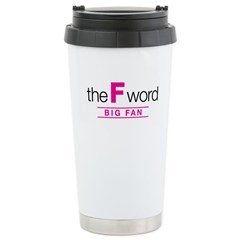 The F Word Travel Mug