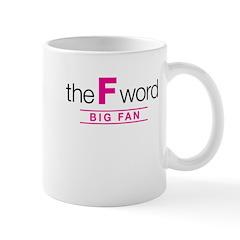 The F Word Mug