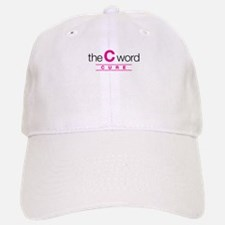 The C Word Baseball Baseball Cap