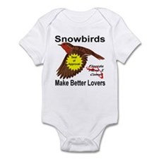 Snowbirds Make Better Lovers Infant Bodysuit