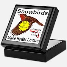 Snowbirds Make Better Lovers Keepsake Box
