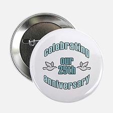 "25th Wedding Doves Anniversary 2.25"" Button (10 pa"