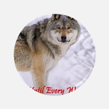 "The Wolf - A Vegan 3.5"" Button"