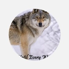 "The Wolf - A Vegan 3.5"" Button"