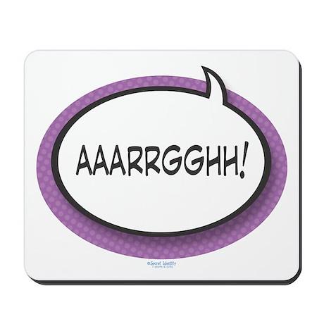 AAARRGGHH! Mousepad