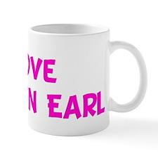 i love Dustin Earl Mug