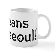 Koreans have seoul Mug