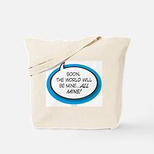 All Mine! Tote Bag