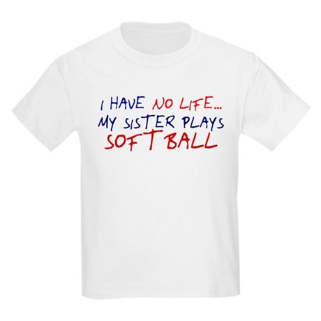 I Have No Life... Kids Light T-Shirt