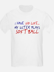 I Have No Life... T-Shirt