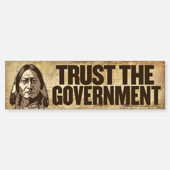 Sitting Bull Trust Government Bumper Bumper Bumper Sticker