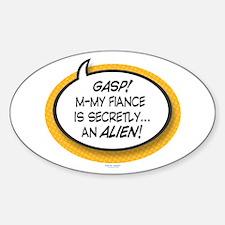 Alien Fiance Oval Decal