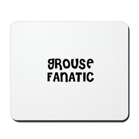 GROUSE FANATIC Mousepad
