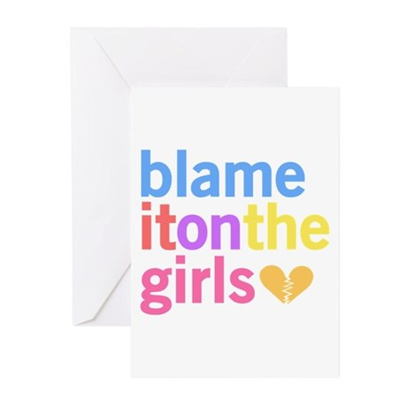 Blame It On The Girls Greeting Cards (Pk of 10)