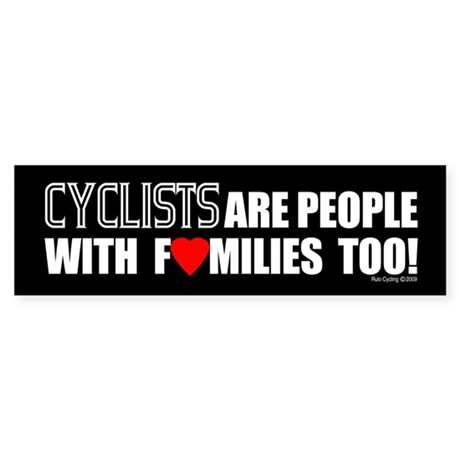 Cyclists are People with Families too! (Black)