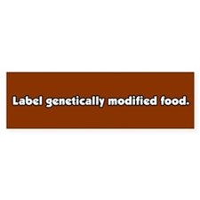 Label Geneticallly Modified Food Bumper Bumper Sticker