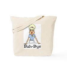 Bah-Bye Tote Bag