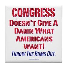 Congress Doesn't Give A Damn Tile Coaster