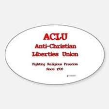 ACLU Anti Christian Oval Decal