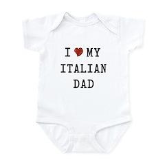 I Love my Italian Dad Infant Bodysuit