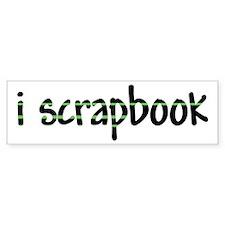 I Scrapbook Bumper Bumper Sticker