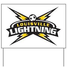 Louisville Lightning Yard Sign