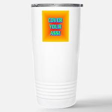 COVER YOUR ASS! Travel Mug